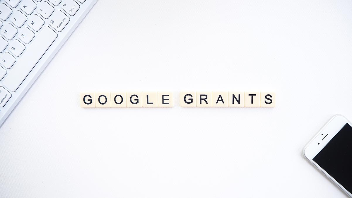 Setting Up Your First Google Ad Grant Campaign for Success (And Compliance)